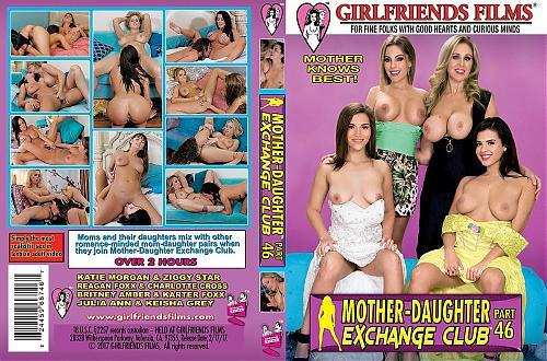 Mother-Daughter Exchange Club Part 46 (Girlfriends Films) [2017 г., All Girl / Lesbian, Old & Young Females (18+), VOD] (2017) MPG