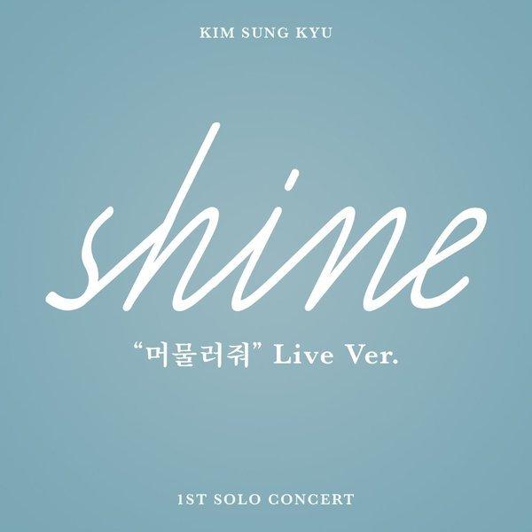 [Single] Kim Sung Kyu – Kim Sung Kyu SHINE Live (MP3)