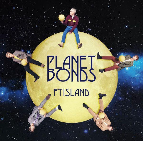 [Album] FTISLAND – PLANET BONDS [Japanese] (MP3)