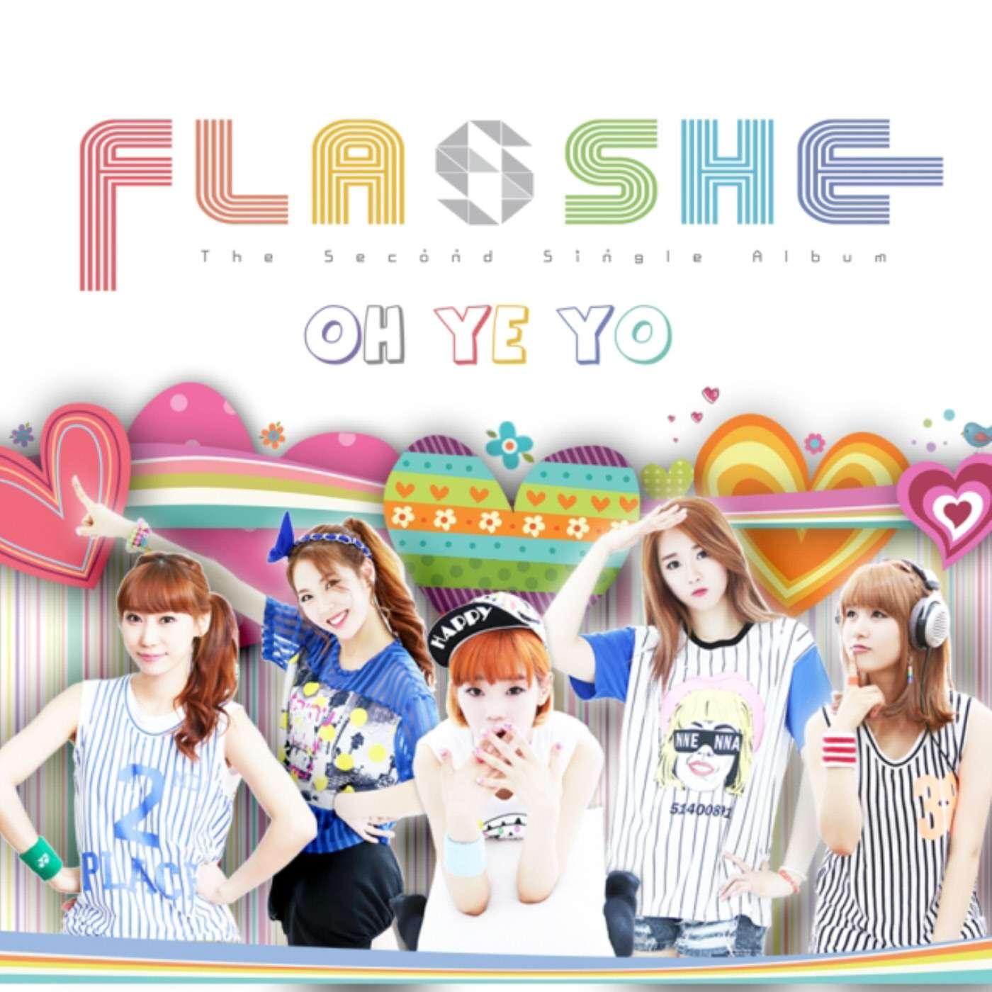 [Single] Flashe - Oh, Ye, Yo