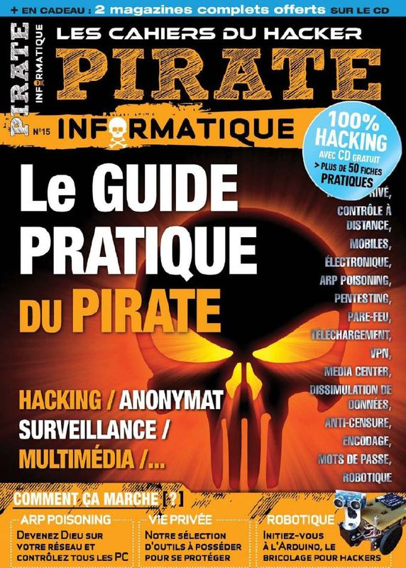 Pirate Informatique 15 Novembre 2012 à Janvier 2013