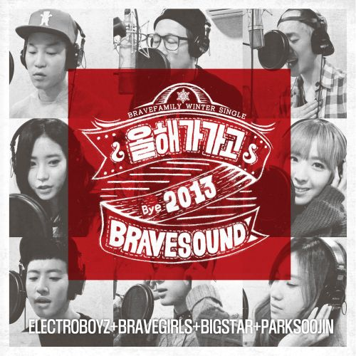 [Single] Electroboyz & Brave Girls & BIGSTAR & Park Soo Jin - Passing Of The Year (Producer By Brave Brothers)