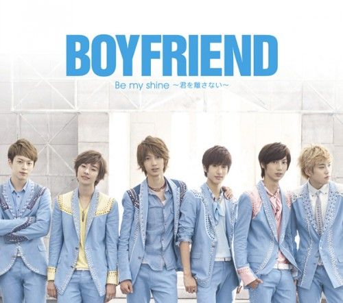 [Single] BOYFRIEND - Be My Shine ~Kimi wo Hanasanai~