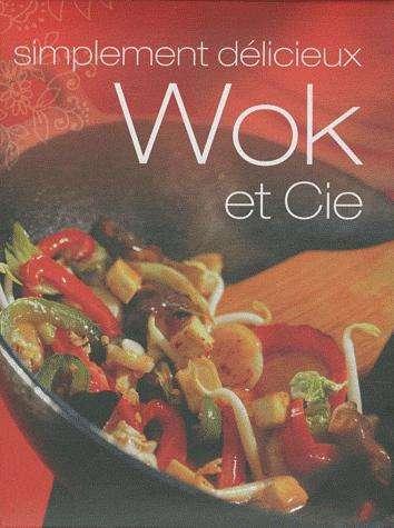 Les meilleures recettes de Cuisine au Wok