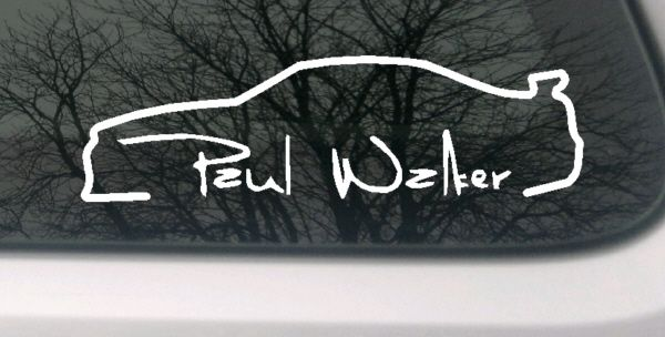 paul walker auto aufkleber car sticker fast and furious rip autogramm. Black Bedroom Furniture Sets. Home Design Ideas