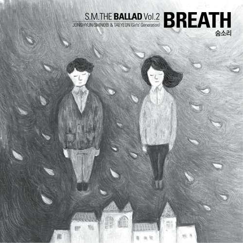 [Single] S.M.THE BALLAD (Jonghyun & Taeyeon) - Breath [Korean Version]