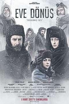 Eve Dönüş Sarıkamış 1915 - 2013 (Yerli Film) DVDRip indir