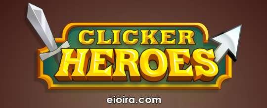 Games Cheat: Clicker Heroes Walkthrough Guide