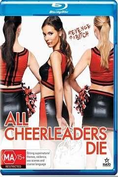 Tüm Amigolar Ölmeli - All Cheerleaders Die - 2013 BluRay (720p - 1080p) DuaL MKV indir