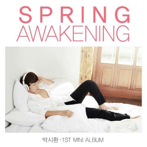[Mini Album] Park Si Hwan  - Spring Awakening [1st Mini Album]