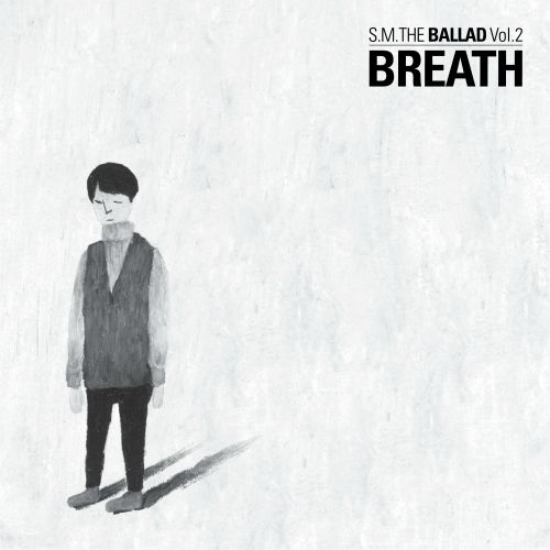 [Album] S.M. The Ballad - S.M. The Ballad Vol.2 'Breath' (MP3 + iTunes Plus AAC M4A)