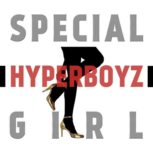 [Single] HyperBoyz - Special Girl