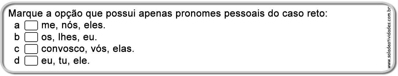 Muito Atividades sobre Pronomes pessoais e de tratamento — SÓ ESCOLA FX73