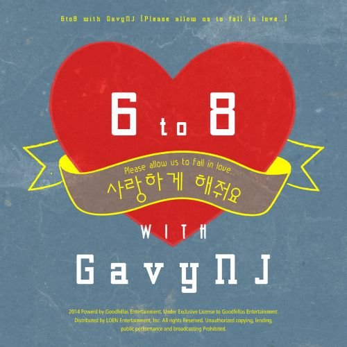 [Single] 6 to 8 & Gavy NJ - Please Allow Us To Fall In Love