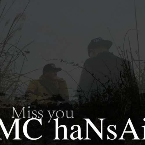 [Single] MC haNsAi - Miss You