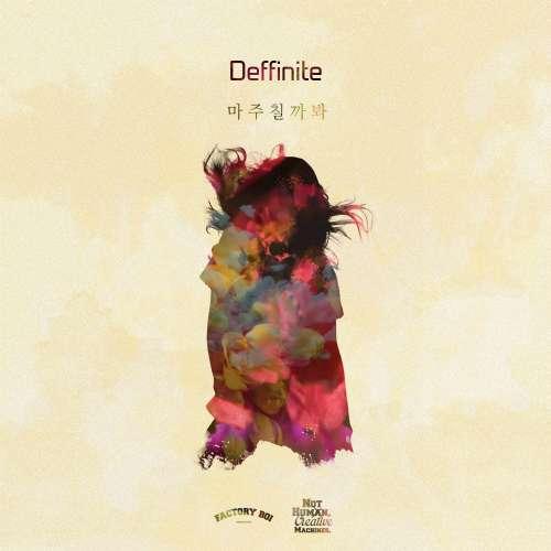 [Single] Deffinite - 마주칠까봐