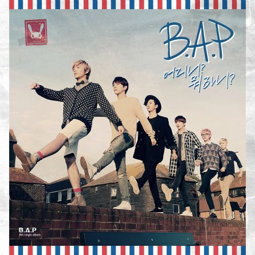 [Single] B.A.P - Where Are You? What Are You Doing?