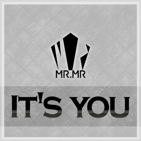 [Single] Mr.Mr - It's You
