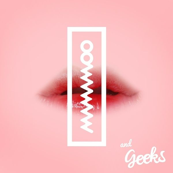[Single] Mamamoo & Geeks - Hi Hi Ha He Ho