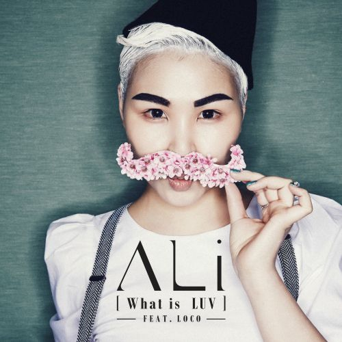 [Single] ALi - What Is LUV