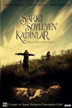 Şarkı Söyleyen Kadınlar - 2013 (Yerli Film) DVDRip indir