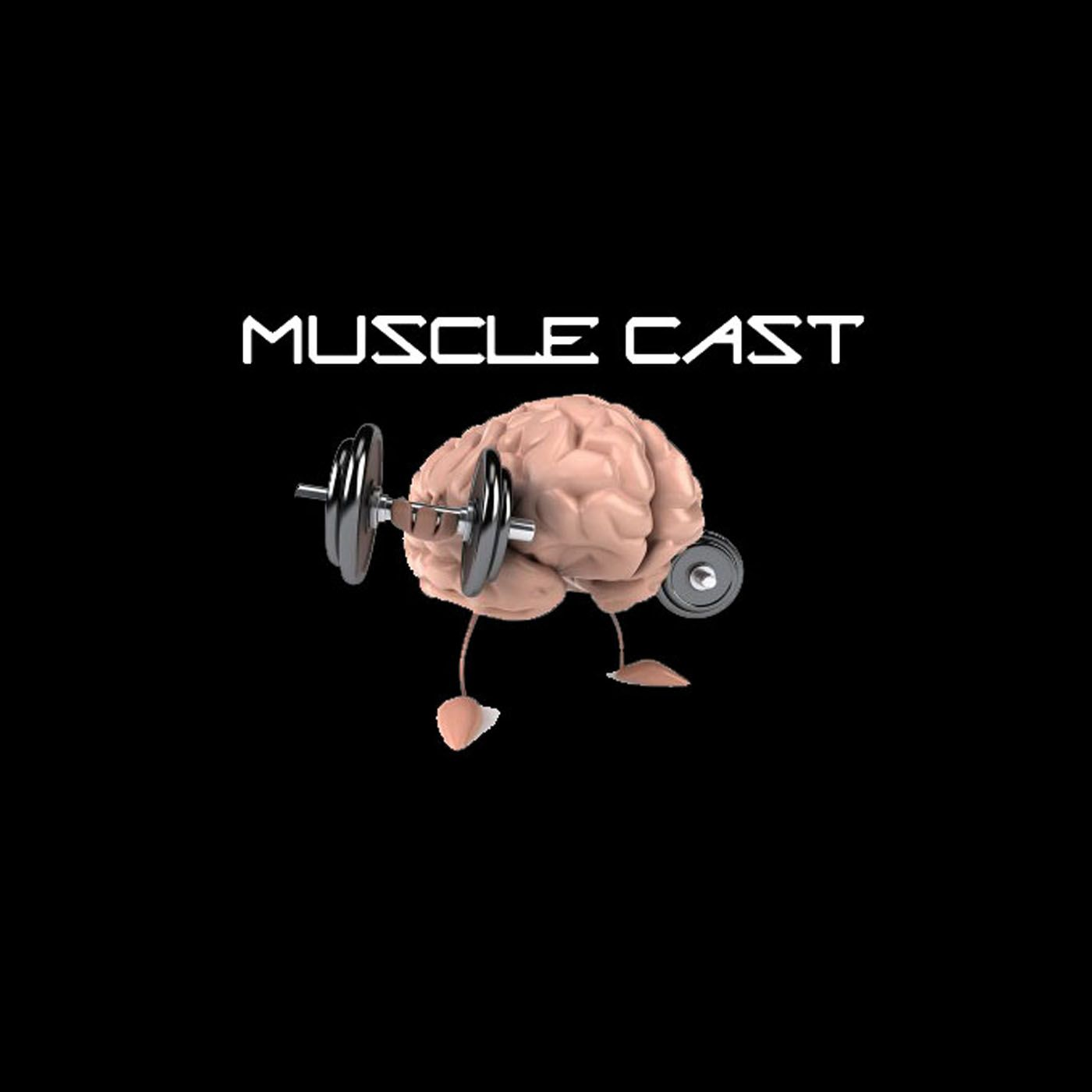 Muscle Cast