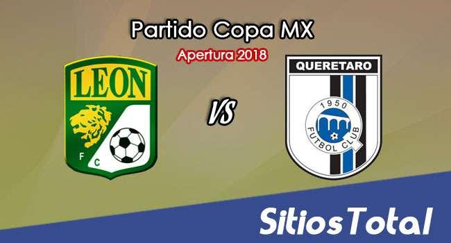 León vs Querétaro en Vivo – Copa MX – Miércoles 1 de Agosto del 2018