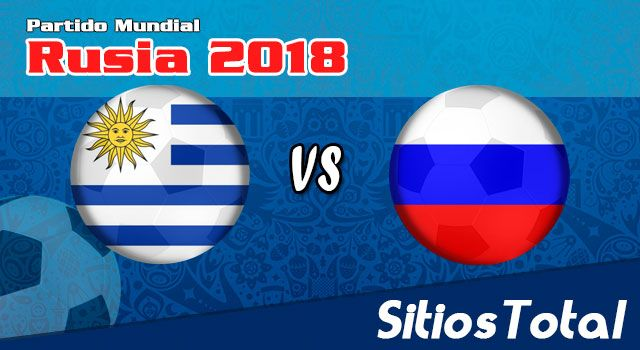 Ver Uruguay vs Rusia en Vivo – Mundial Rusia 2018