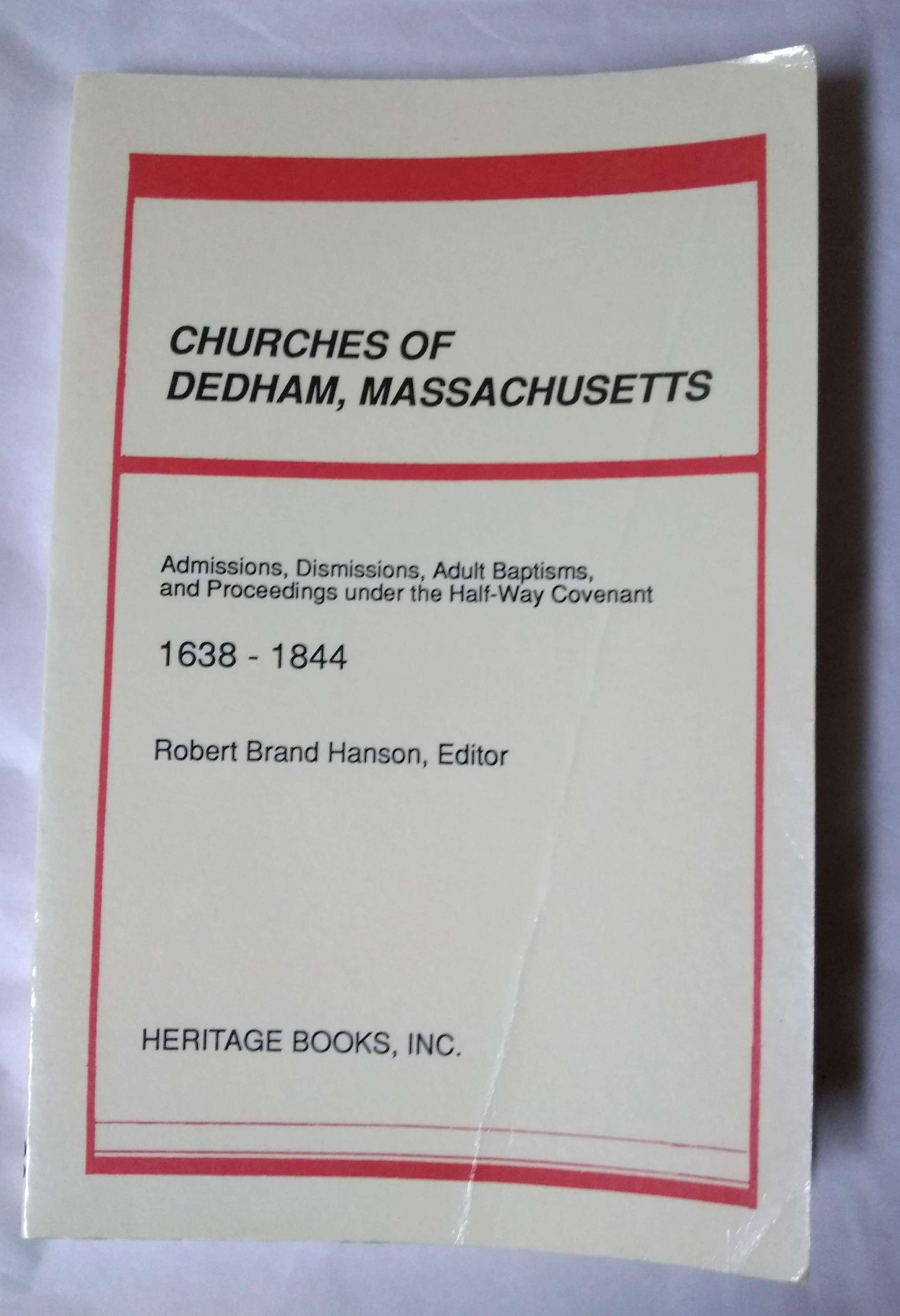 Churches of Dedham, Massachusetts, 1638-1844