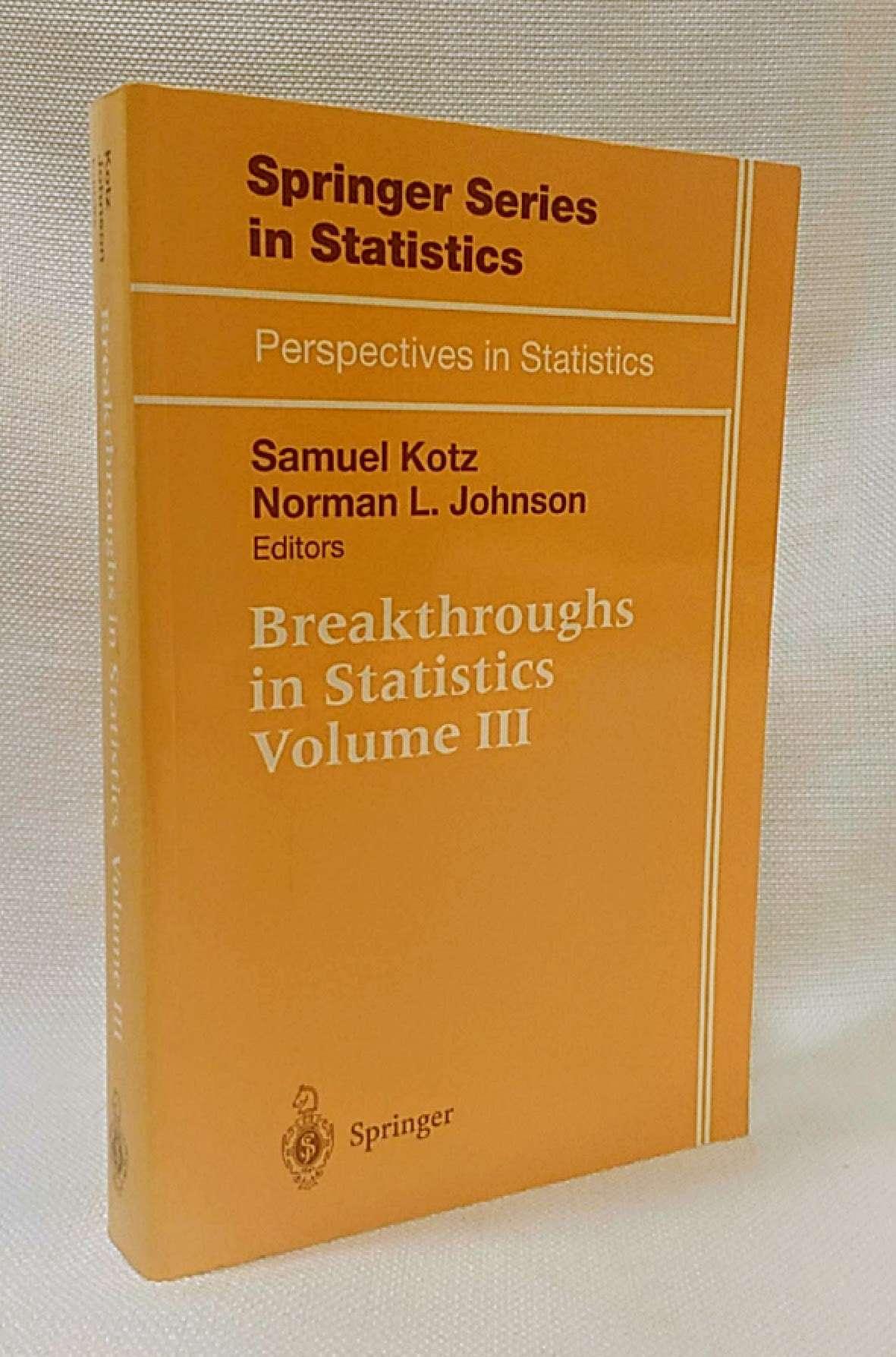Breakthroughs in Statistics (Springer Series in Statistics), Kotz, Samuel [Editor]; Johnson, Norman L. [Editor];