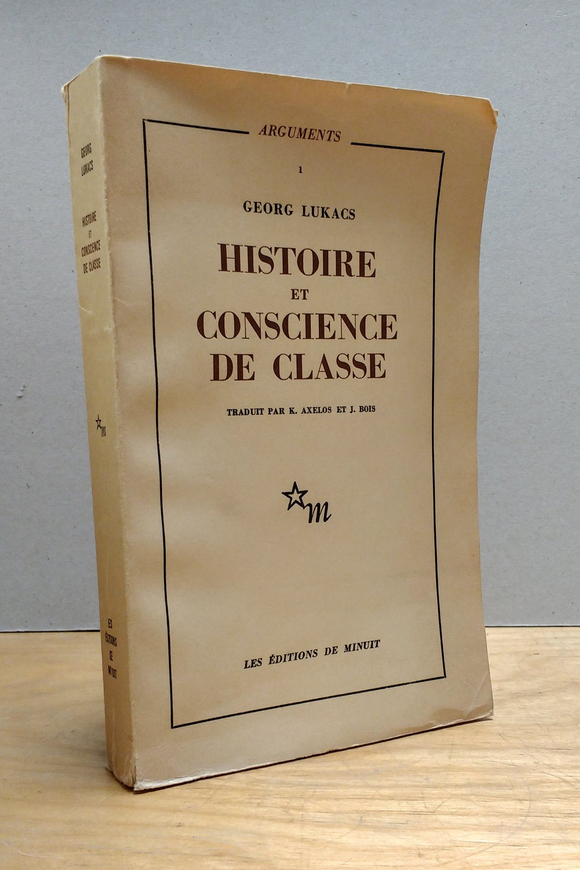 Histoire et Conscience de Classe:  Essais de Dialectique Marxiste., Lukacs, Georg