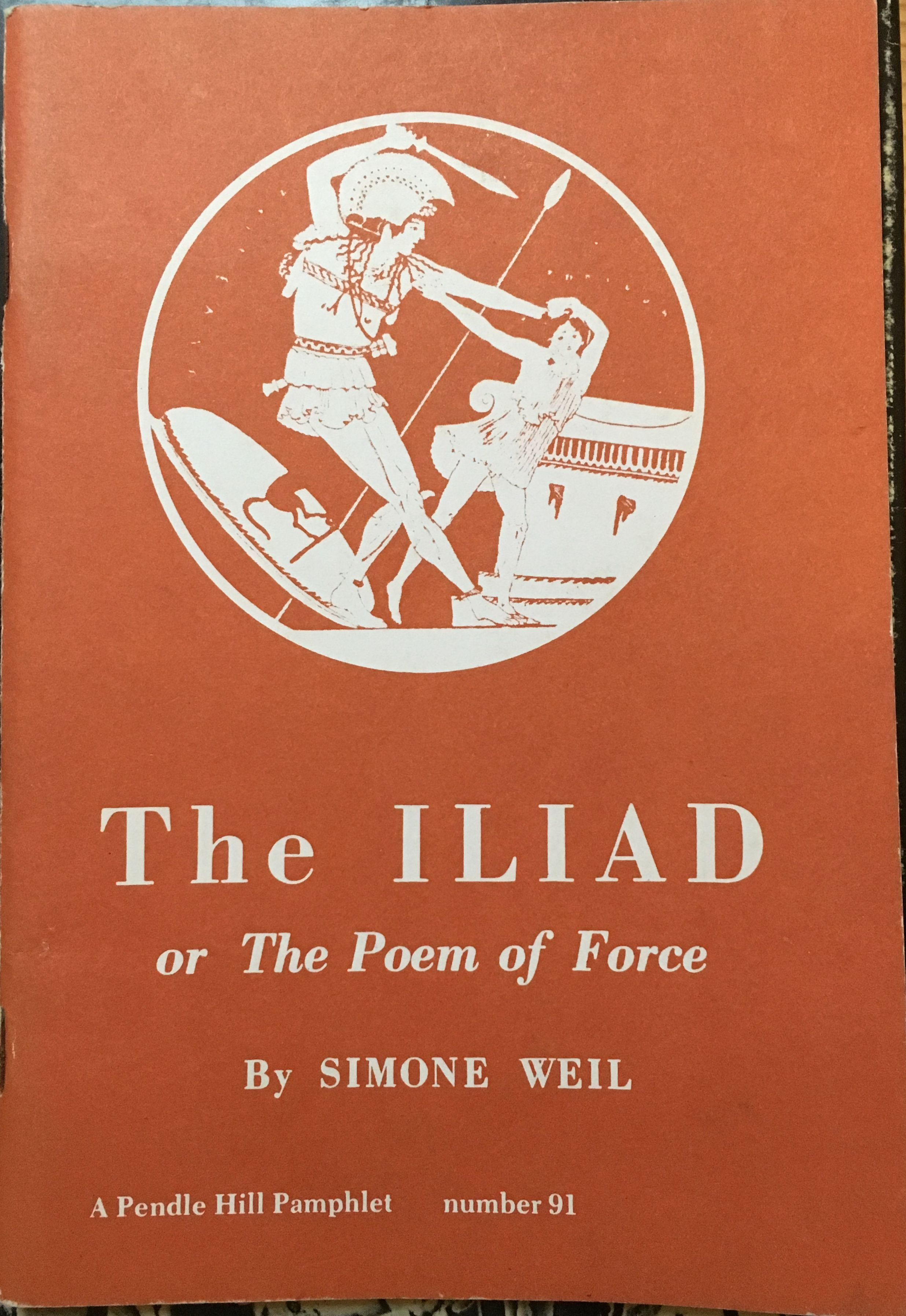 Iliad or the Poem of Force, Weil, Simon