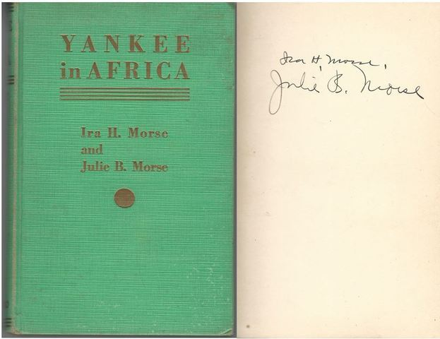 Yankee in Africa., Morse, Ira H. and Morse, Julie B.