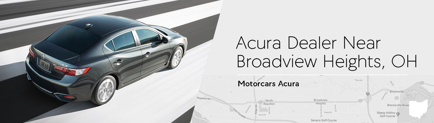 Motorcars Acura Serving Broadview Heights, OH