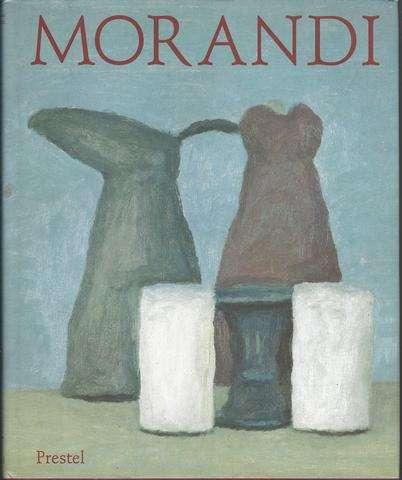 Morandi: Paintings, Watercolors, Drawings, Etchings (Art & Design), Giorgio Morandi; Ernst-Gerhard Guese; Franz A. Morat