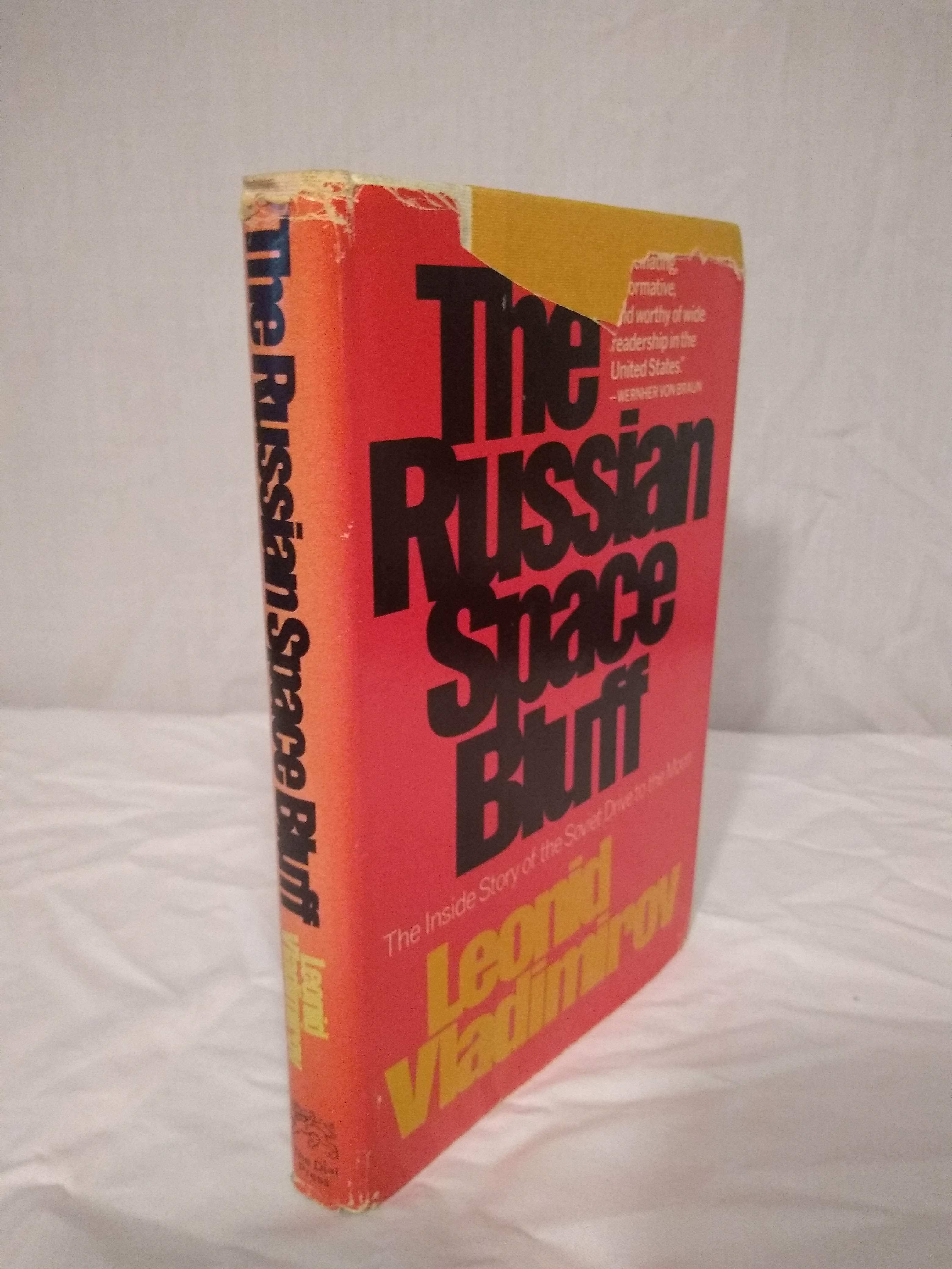 The Russian space bluff;: The inside story of the Soviet drive to the moon, Vladimirov, Leonid