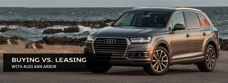 Buying vs. Leasing an Audi