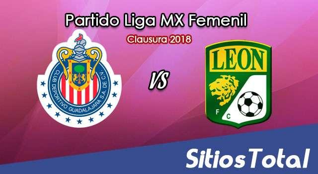 Chivas vs León en Vivo – Liga MX Femenil – Lunes 16 de Julio del 2018