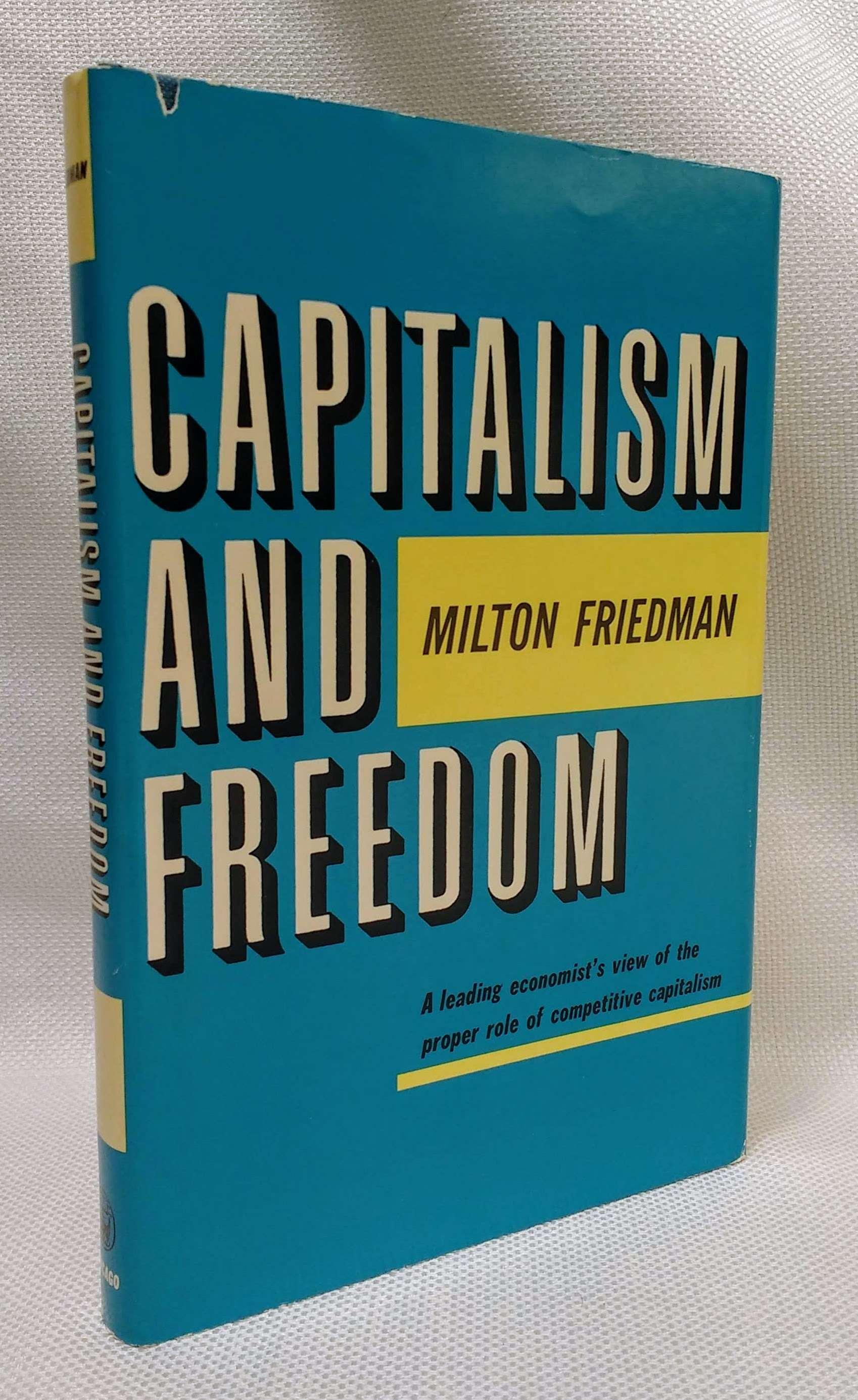 Capitalism and Freedom, Friedman, Milton