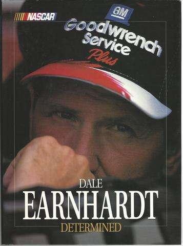 Dale Earnhardt Determined, Benny Phillips; Ben Blake; Dale Earnhardt