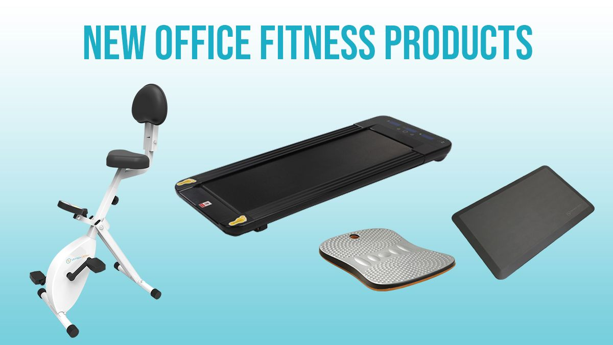 NEW OFFICE FITNESS PRODUCTS