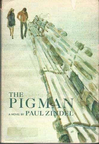 The pigman: A novel, Zindel, Paul