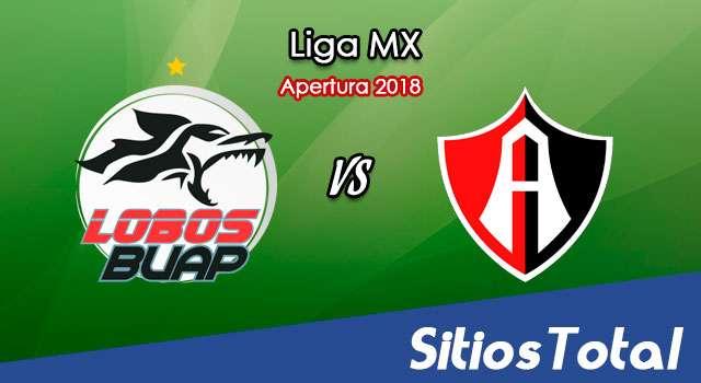 Ver Lobos BUAP vs Atlas en Vivo – Apertura 2018 de la Liga MX