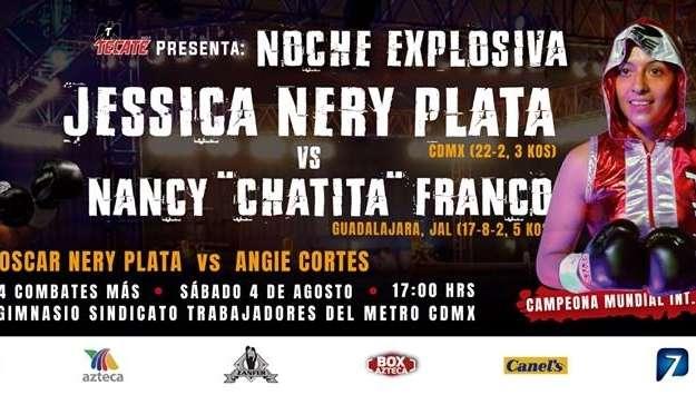Jessica Nery Plata vs Nancy Franco en Vivo – Box – Sábado 4 de Agosto del 2018
