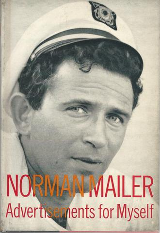 Norman Mailer:  Advertisements for Myself, Norman Mailer