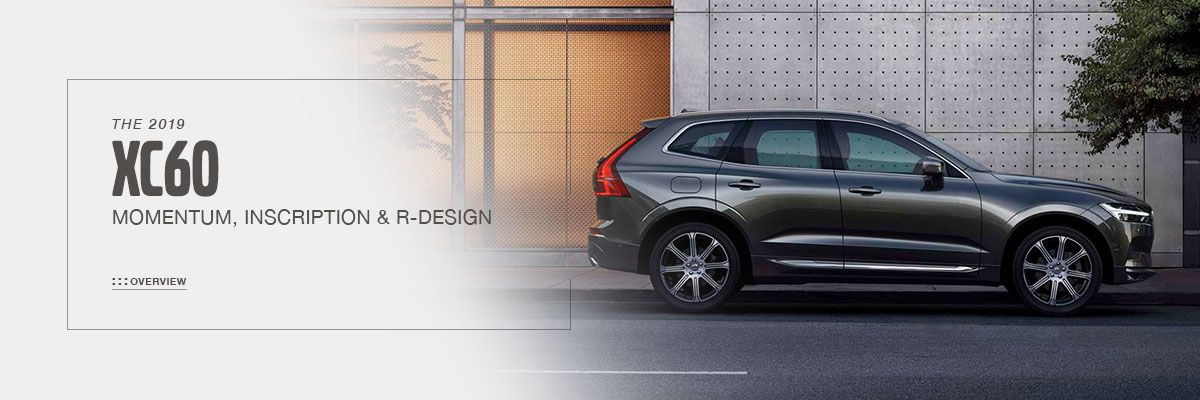 All-New Volvo XC60 2019 Model Overview