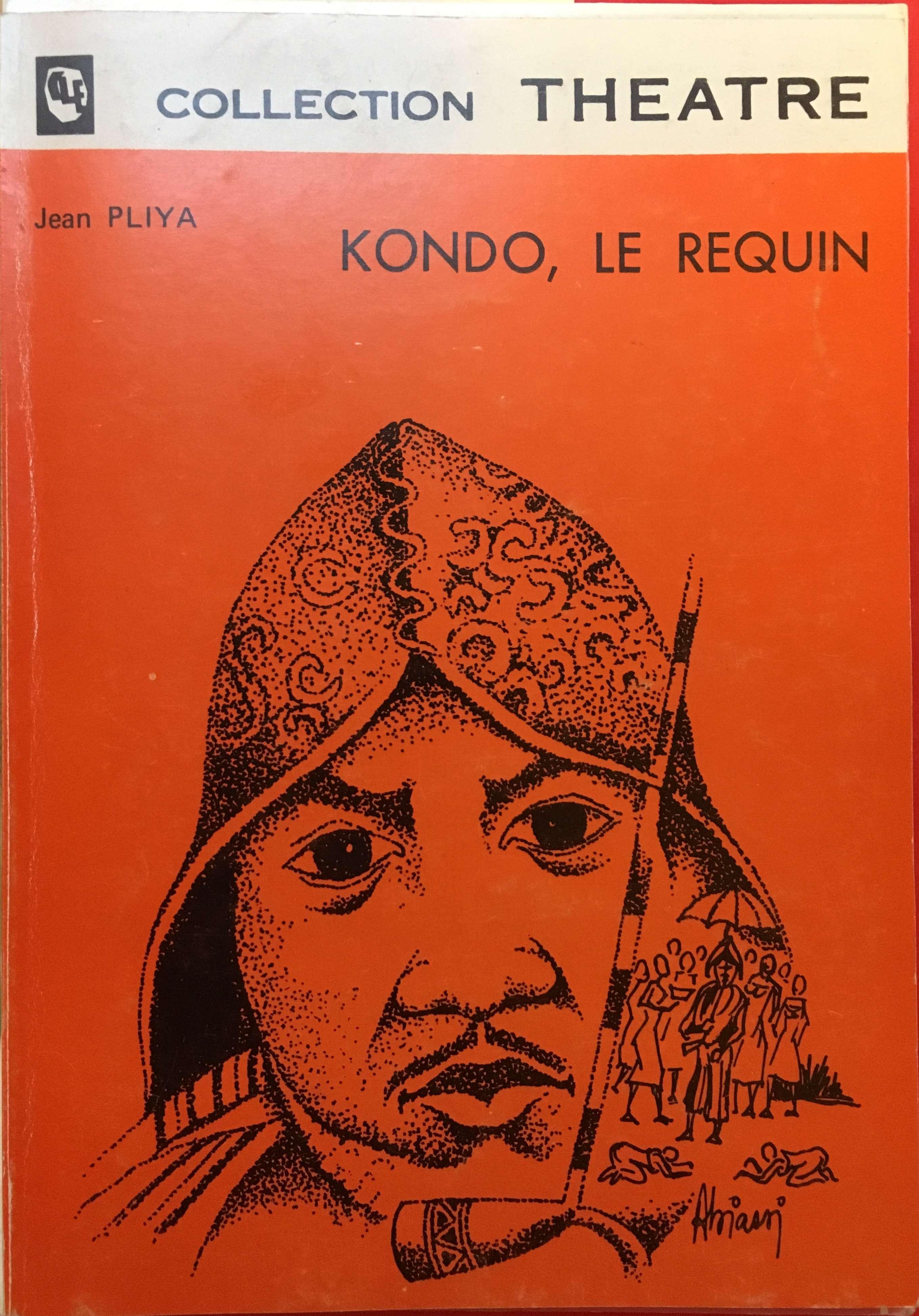 Kondo, le requin, Pliya, Jean