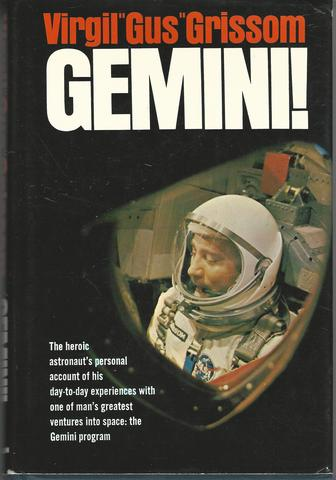 Gemini: A Personal Account of Man's Venture into Space, Grissom, Virgil I.