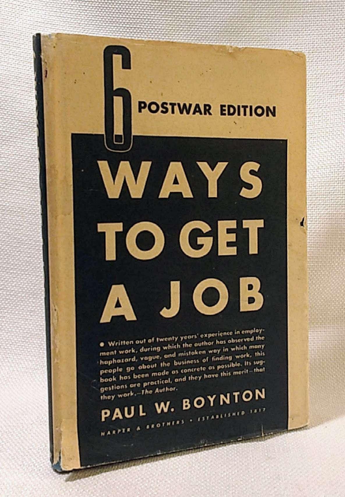 Six Ways to Get a Job, Boynton, Paul W.