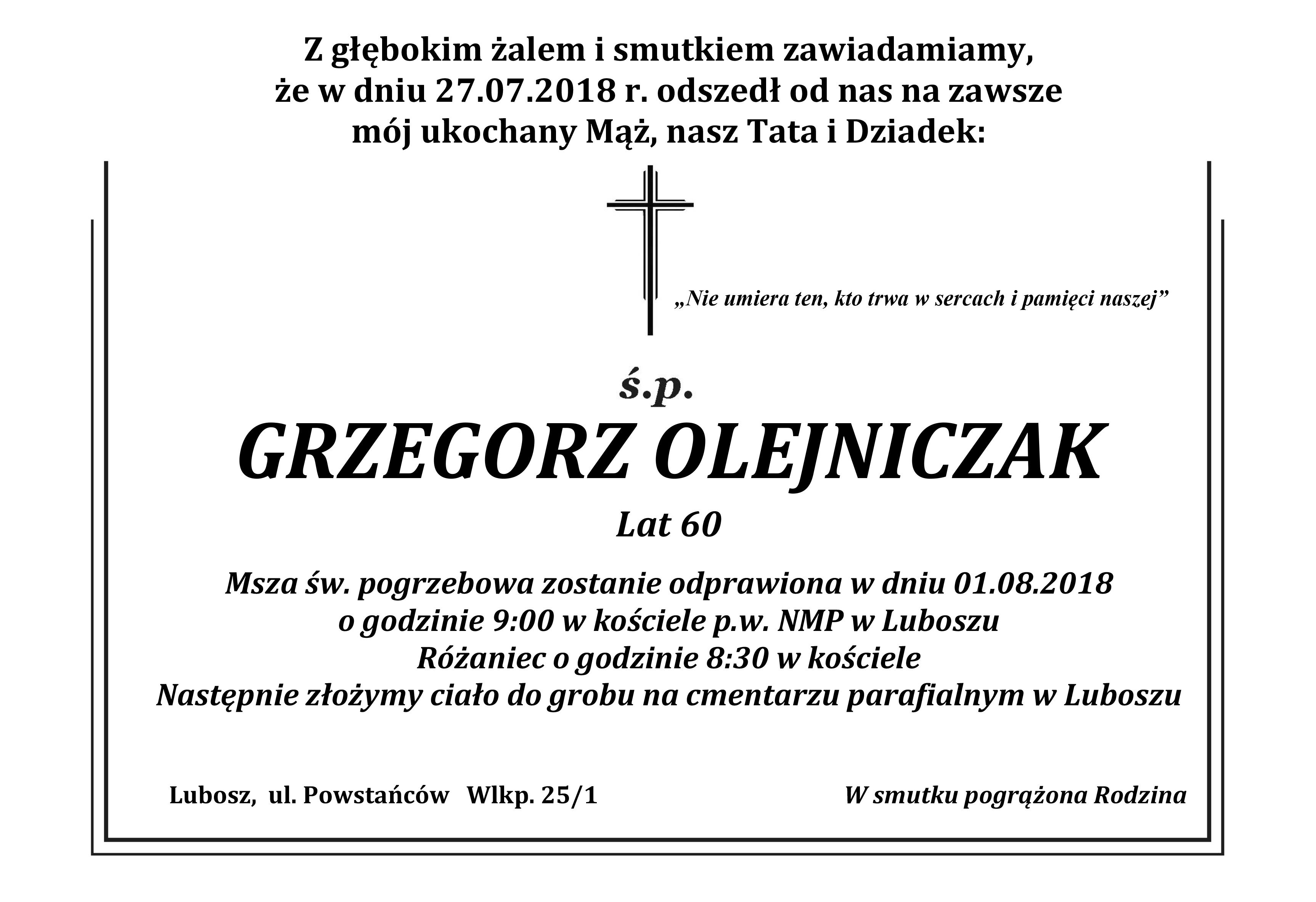 Żyli wśród nas – Grzegorz Olejniczak